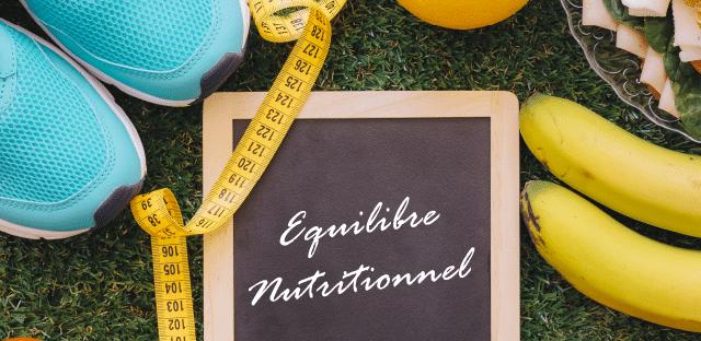 L'Équilibre Nutritionnel :